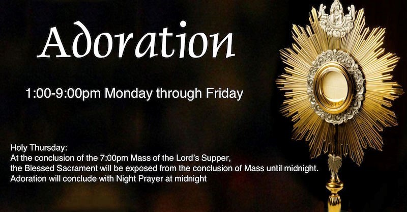 Photo of Monstrance for Adoration Monday thru Fridays during Lent 1:00-9:00pm