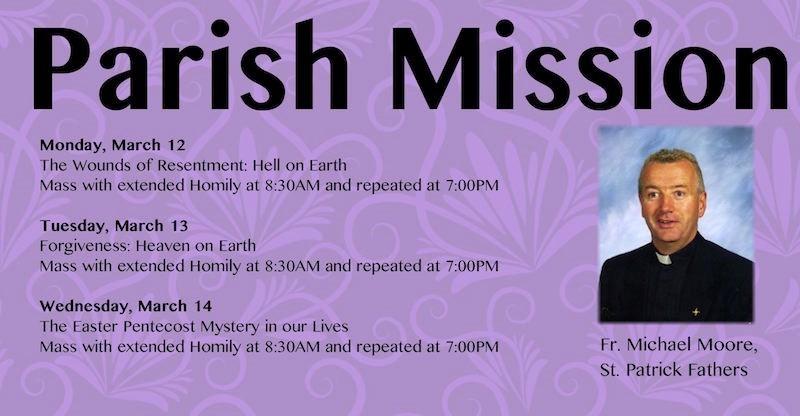 Parish Mission March 12-13-14 8:30am & 7pm