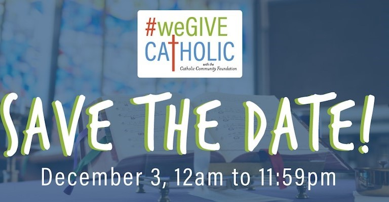 #we give catholic campaign December 3, 2019