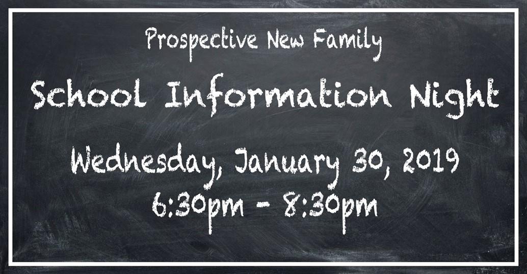 prospective new family school information night january 30 6:30-8:30