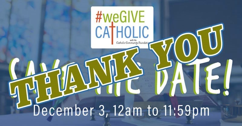 Thank you for We Give Catholic donations