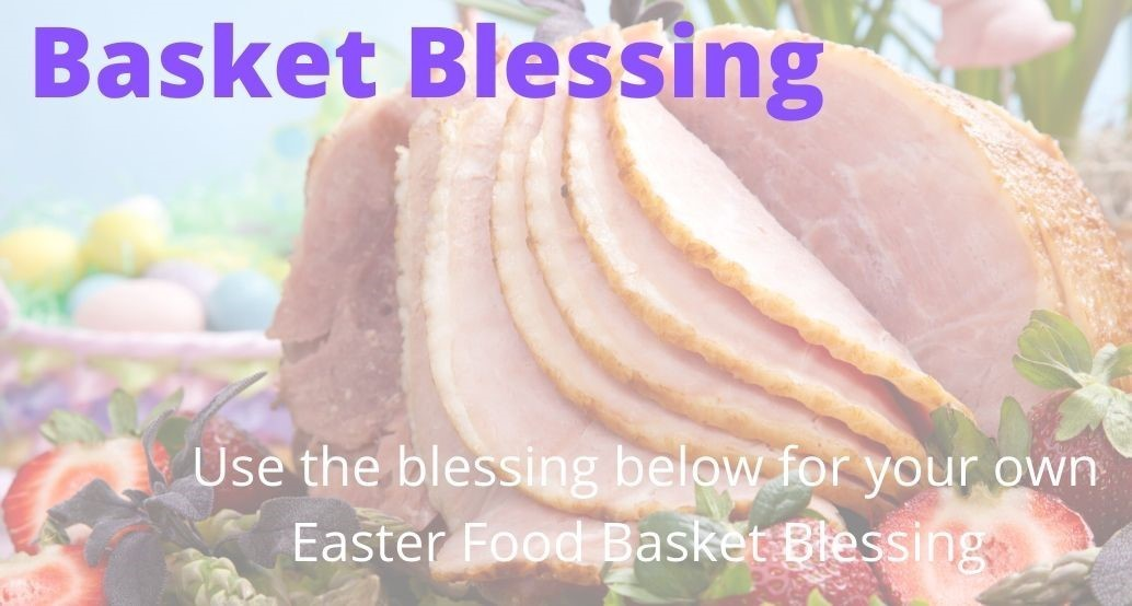 Easter Food Self Blessing service below