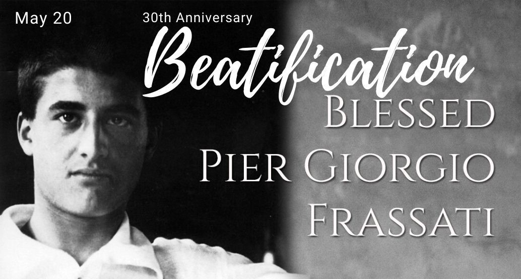 Blessed pier giorgio 30th beatification anniversary
