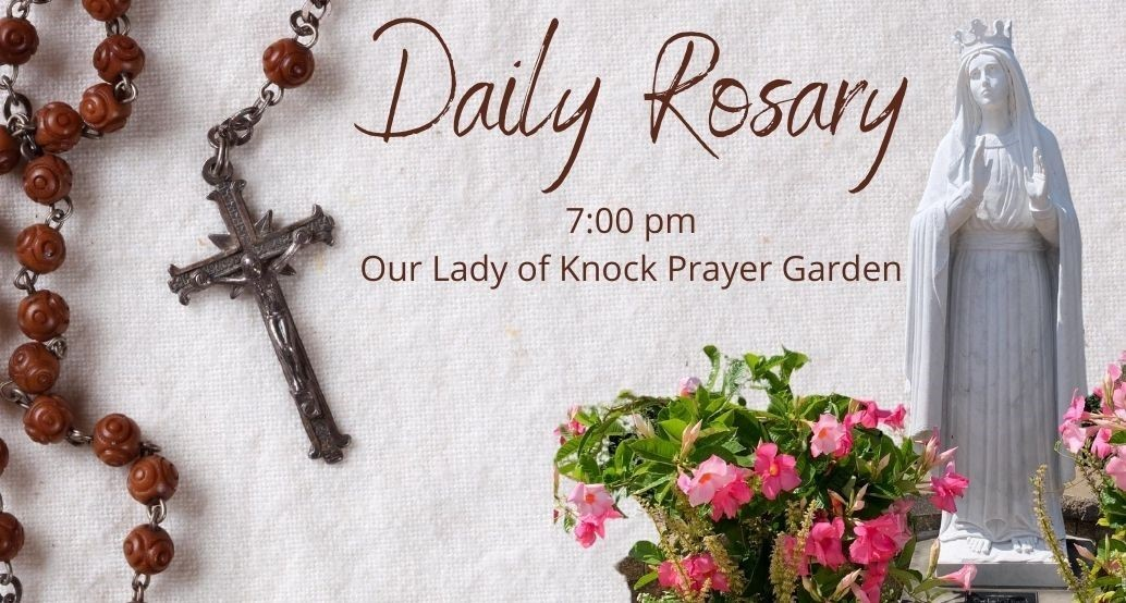 daily rosary 7pm in the prayer garden