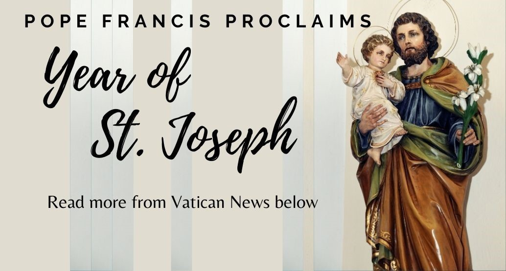 pope francis proclaims year of st joseph Read more from Vatican News below