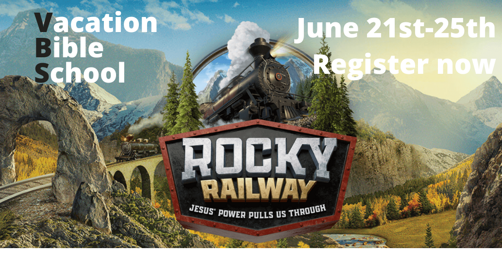 Mountain scene of train going through; Vacation Bible school: Rocky Railway June 21-25 register now