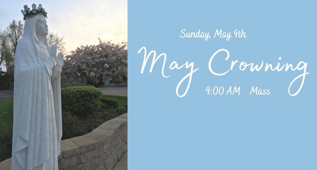 May Crowing Sunday May 9 at 9am mass